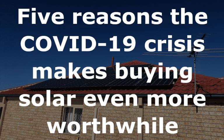 Five reasons the COVID-19 crisis makes buying solar even more worthwhile