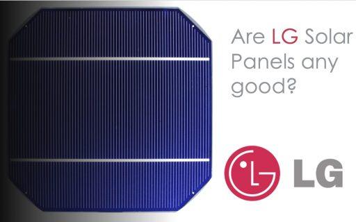 LG Solar Panels Review – Are LG Solar panels any good?