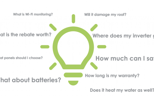 How does the solar rebate work? How much will solar save me? Other most commonly asked solar questions.