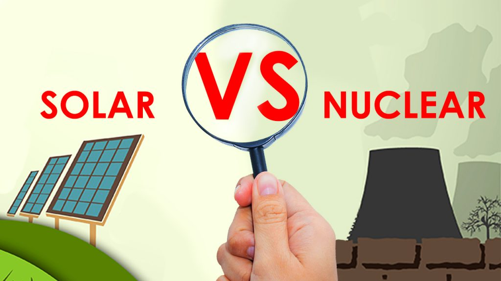 solar vs nuclear which is better?